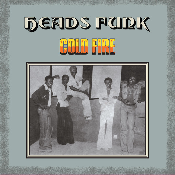 Heads Funk* - Cold Fire (CD, Album, RE)