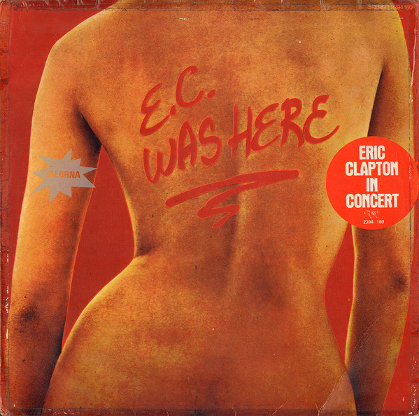 Eric Clapton - E.C. Was Here (LP, Album)
