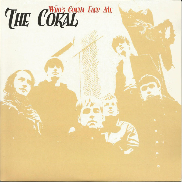 The Coral - Who's Gonna Find Me (7