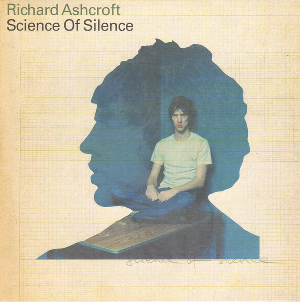 Richard Ashcroft - Science Of Silence (7