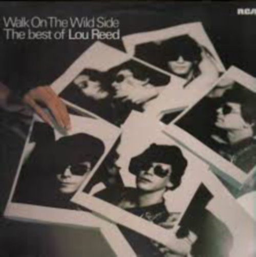 Lou Reed - Walk On The Wild Side - The Best Of Lou Reed (LP, Comp)