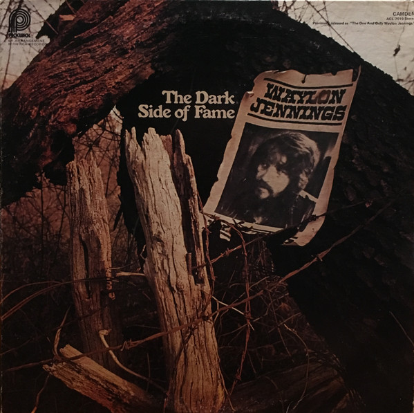 Waylon Jennings - The Dark Side Of Fame (The One And Only) (LP, Album, RE)