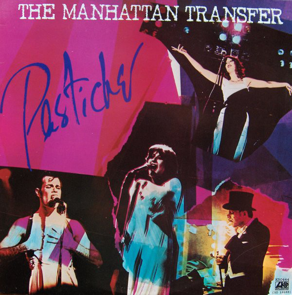 The Manhattan Transfer - Pastiche (LP, Album)