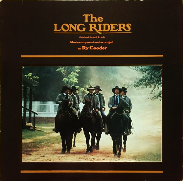 Ry Cooder - The Long Riders - Original Sound Track (LP, Album)