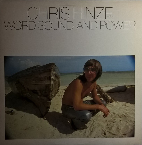 Chris Hinze And Word, Sound And Power - Word, Sound And Power (LP, Album)