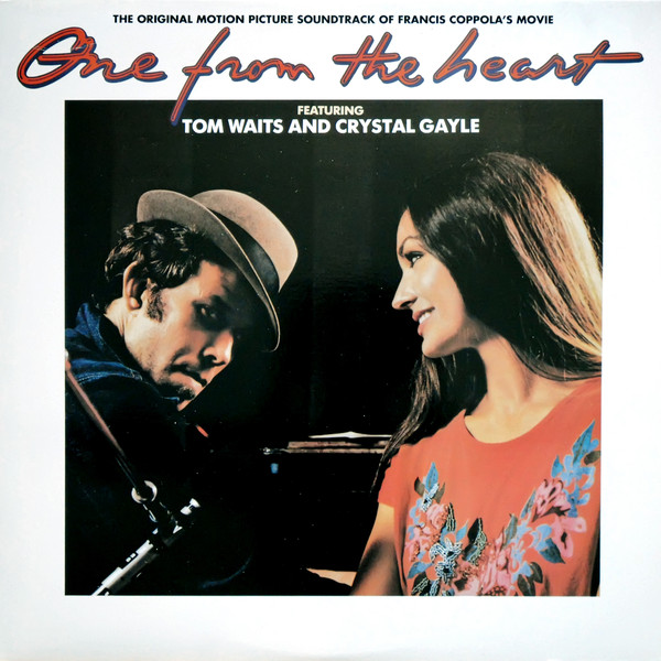 Tom Waits And Crystal Gayle - One From The Heart (The Original Motion Picture Soundtrack Of Francis Coppola's Movie) (LP, Album)
