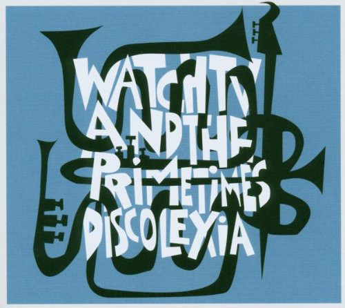 Watch TV And The PrimeTimes - Discolexia (CD, Album)