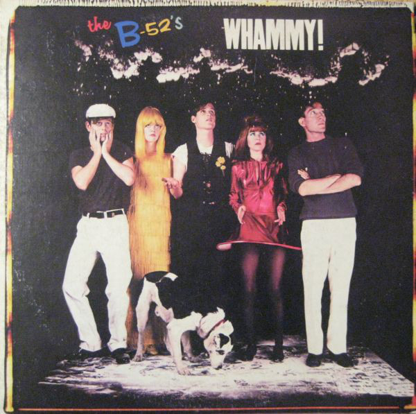 The B-52's - Whammy! (LP, Album, RE)