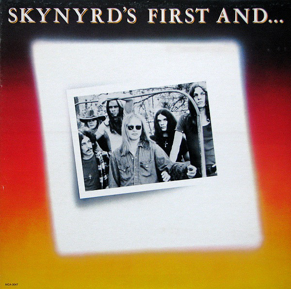 Lynyrd Skynyrd - Skynyrd's First And... Last (LP, Album, RE)