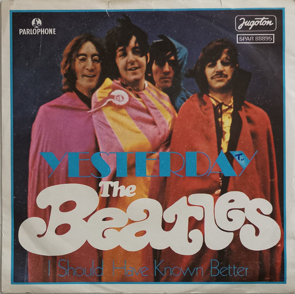 The Beatles - Yesterday / I Should Have Known Better (7