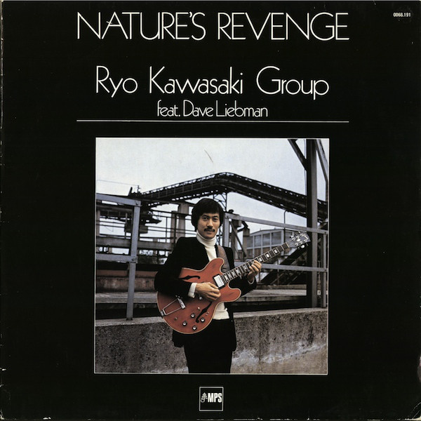 Ryo Kawasaki Group - Nature's Revenge (LP)