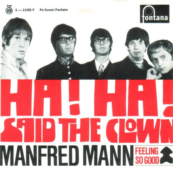 Manfred Mann - Ha! Ha! Said The Clown (7