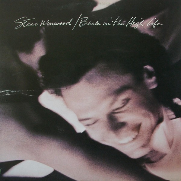 Steve Winwood - Back In The High Life (LP, Album)