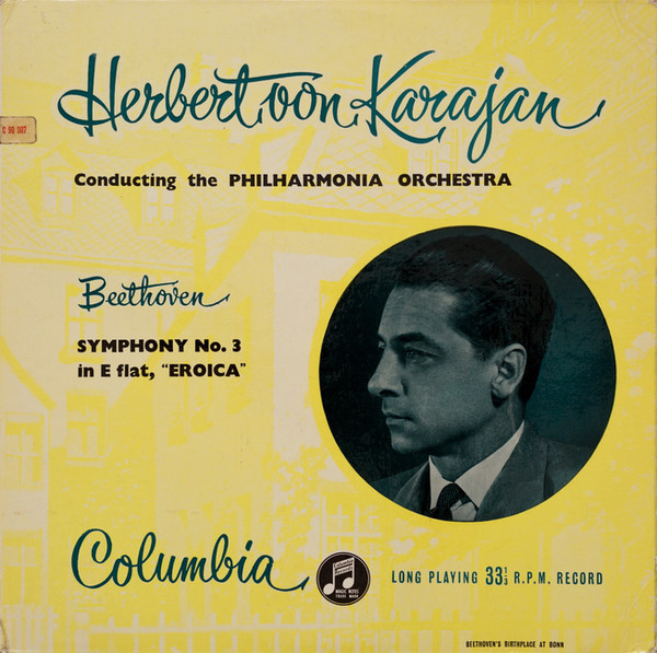 "Herbert von Karajan Conducting The Philharmonia Orchestra*, Beethoven* - Symphony No. 3 In E Flat, ""Eroica"" (LP)"