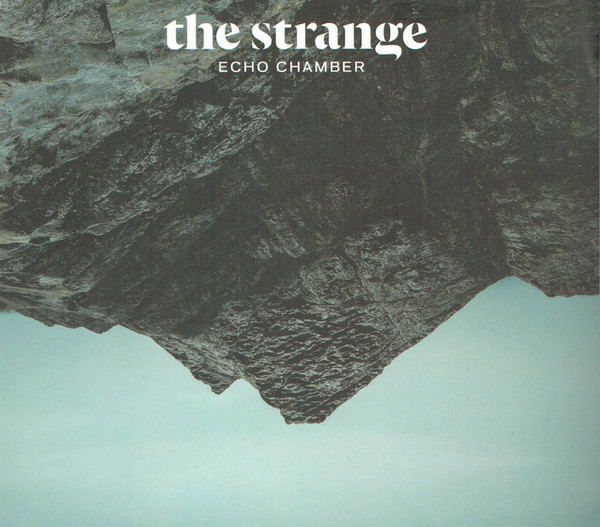 The Strange - Echo Chamber (CD, Album)