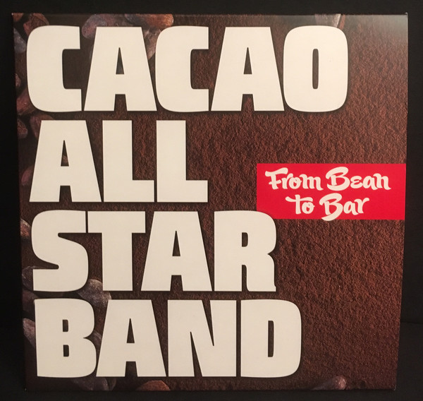 Cacao All Star Band - From Bean To Bar (7