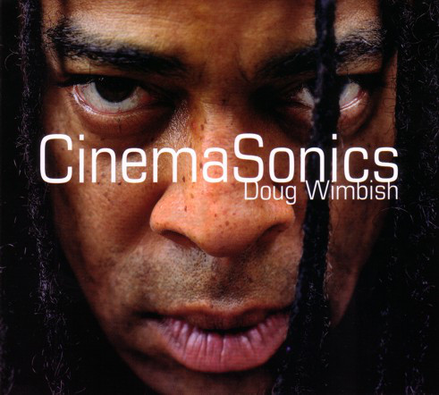 Doug Wimbish - CinemaSonics (CD, Album)