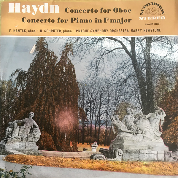 Joseph Haydn, František Hanták, Heinz Schröter, The Prague Symphony Orchestra, Harry Newstone - Concerto For Oboe / Concerto For Piano In F Major (LP, Album)