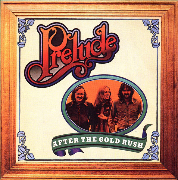 Prelude (3) - After The Gold Rush (LP, Album)
