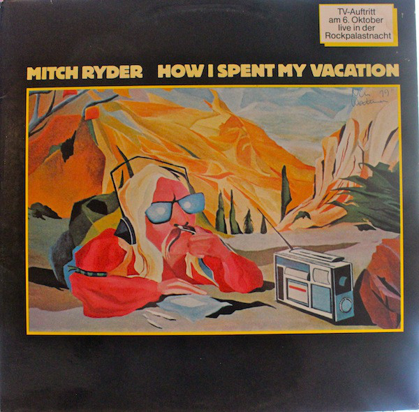 Mitch Ryder - How I Spent My Vacation (LP, Album)