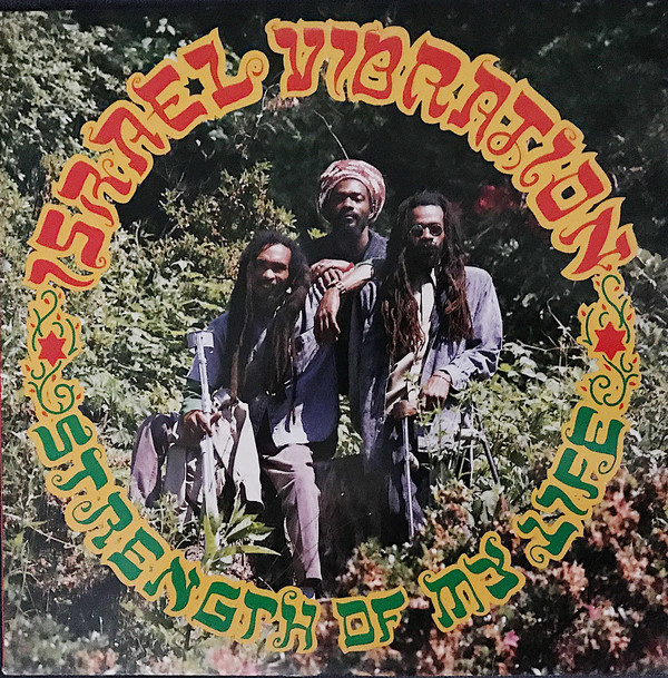 Israel Vibration - Strength Of My Life (LP, Album)