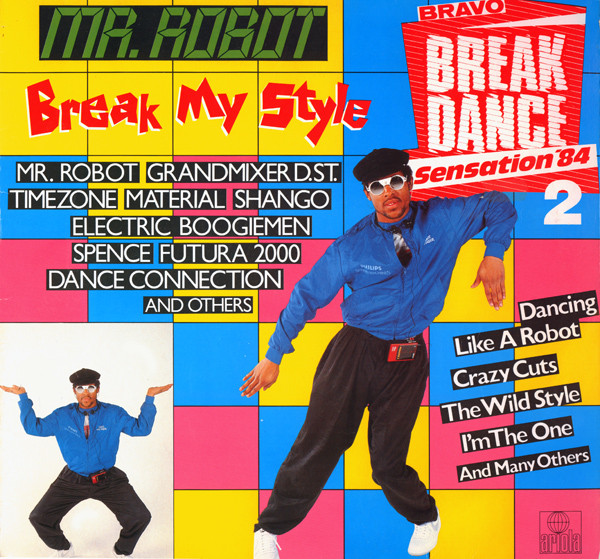 Various - Mr. Robot Break My Style - Bravo Break Dance Sensation '84 (2) (LP, Comp)