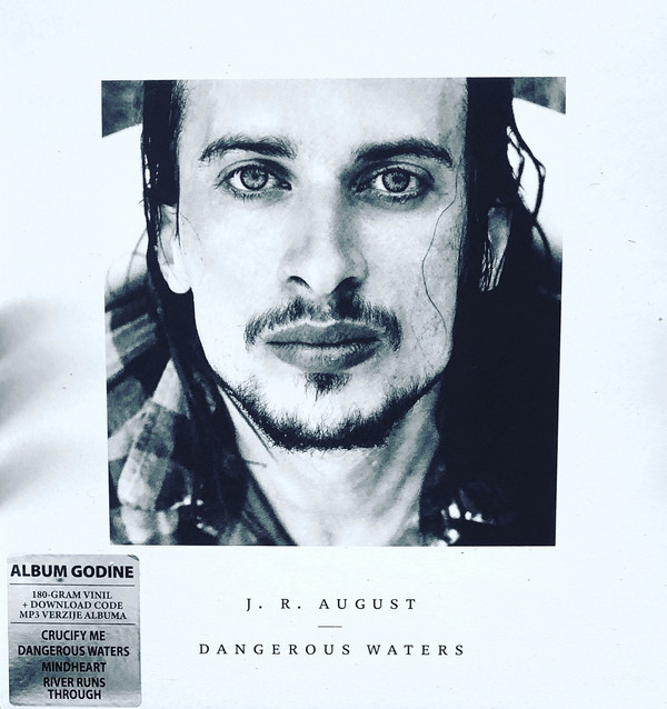 J. R. August* - Dangerous waters (2xLP, Album)