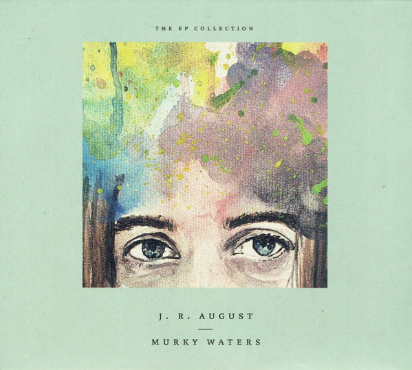 J. R. August* - Murky Waters – The EP Collection (CD, Comp)
