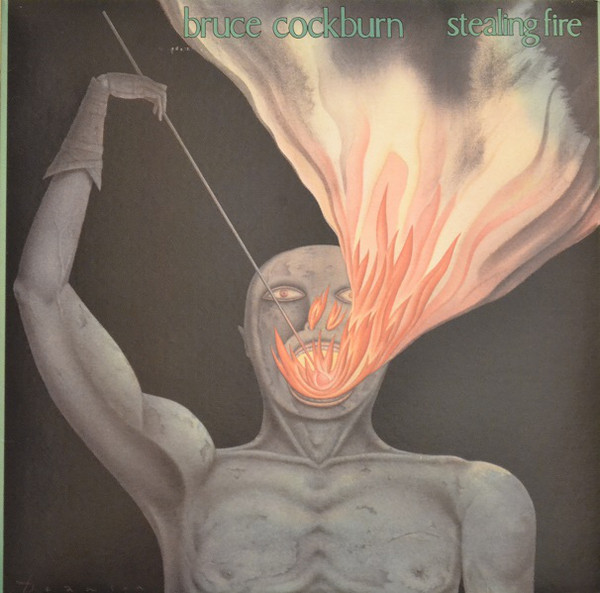 Bruce Cockburn - Stealing Fire (LP, Album)