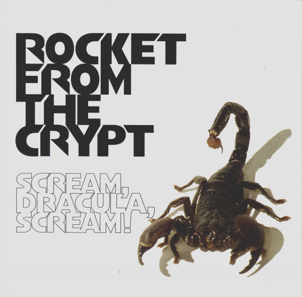 Rocket From The Crypt - Scream, Dracula, Scream! (CD, Album)
