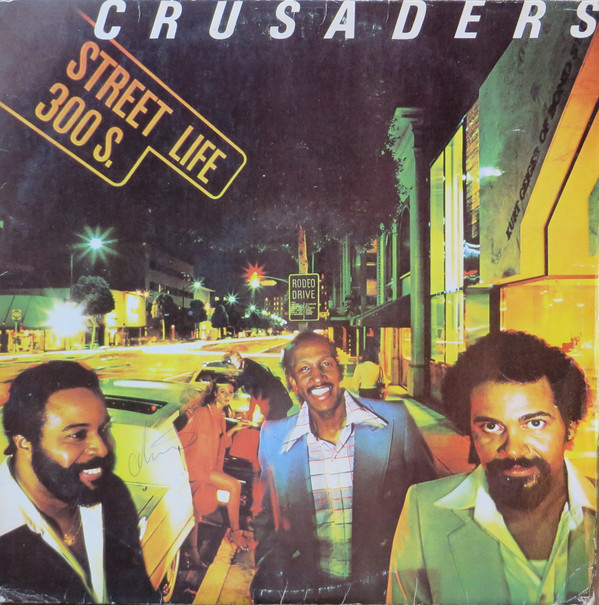 The Crusaders - Street Life (LP, Album)