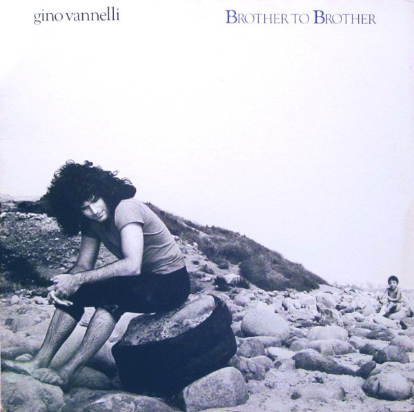 Gino Vannelli - Brother To Brother (LP, Album, Gat)