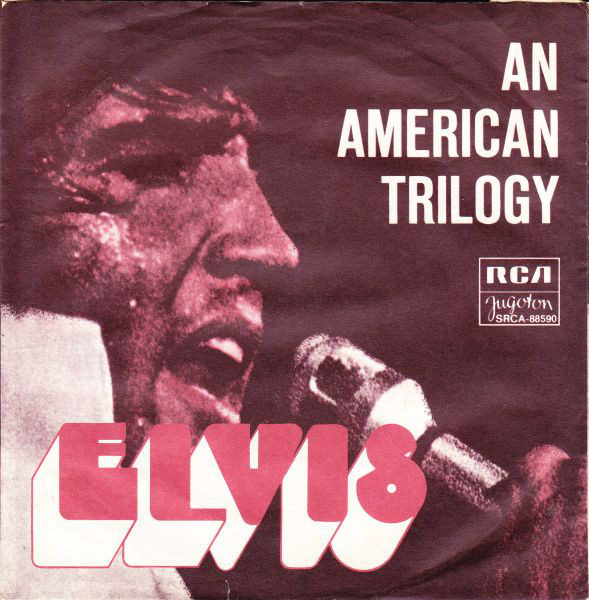 Elvis* - An American Trilogy (7