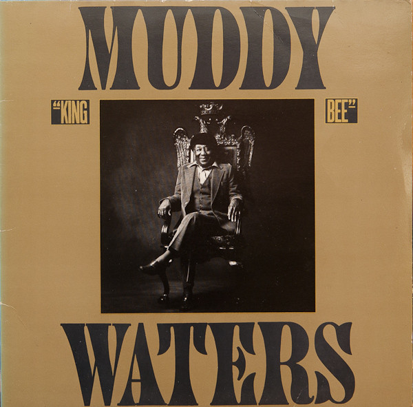 Muddy Waters - King Bee (LP, Album)