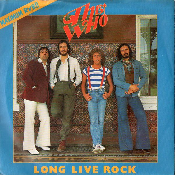 The Who - Long Live Rock (7