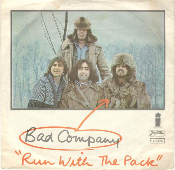 Bad Company (3) - Run With The Pack (7