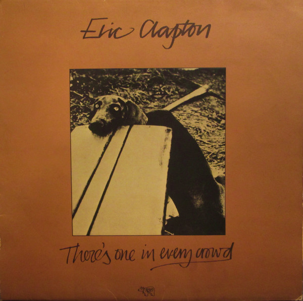 Eric Clapton - There's One In Every Crowd (LP, Album)