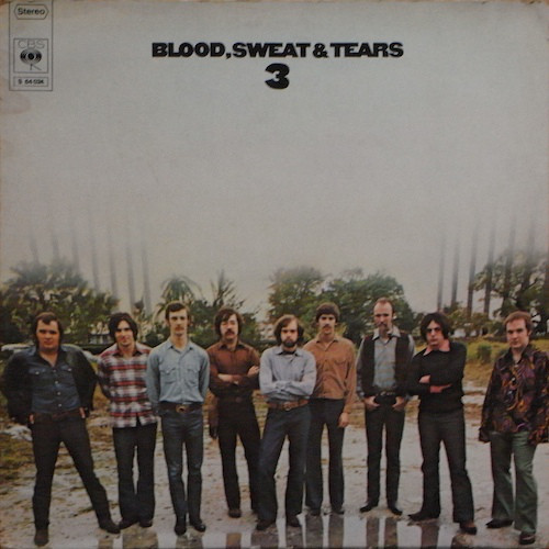 Blood, Sweat And Tears - Blood, Sweat And Tears 3 (LP, Album, Gat)