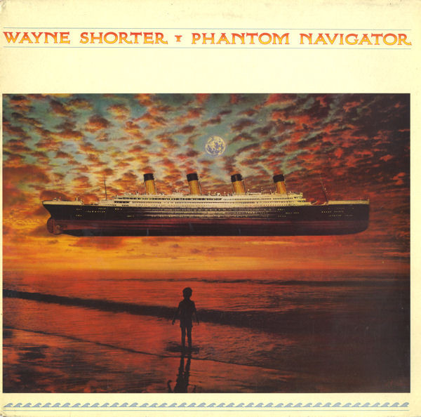 Wayne Shorter - Phantom Navigator (LP, Album)