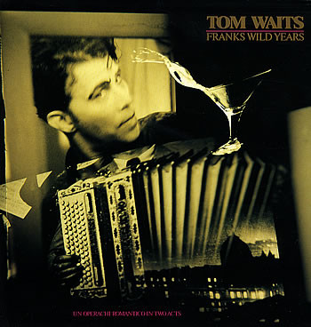 Tom Waits - Franks Wild Years (LP, Album)
