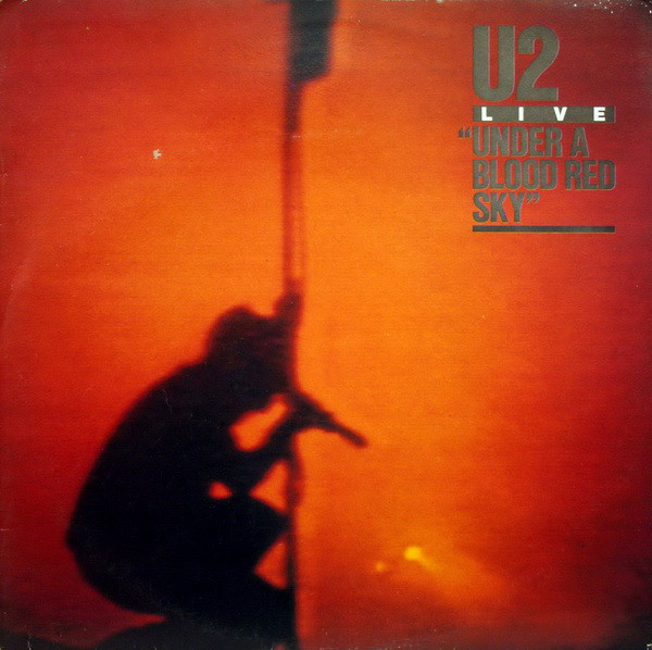 U2 - Under A Blood Red Sky (Live) (LP, Album)