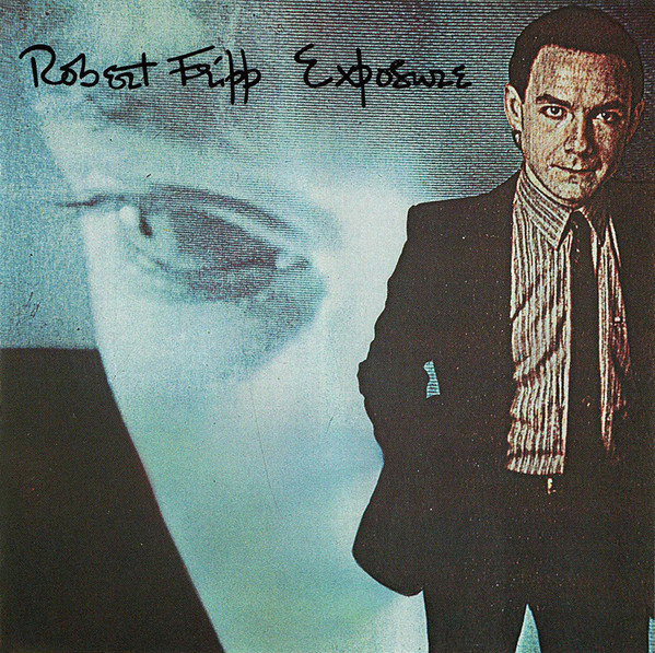 Robert Fripp - Exposure (LP, Album)