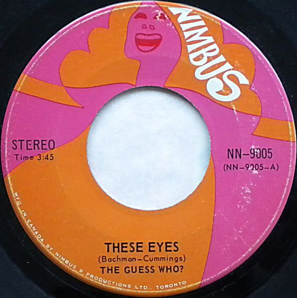 The Guess Who?* - These Eyes (7