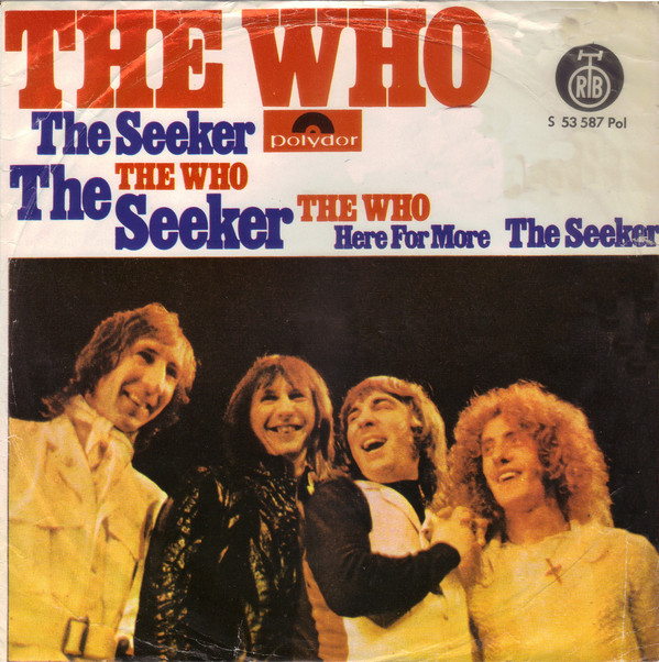 The Who - The Seeker / Here For More (7