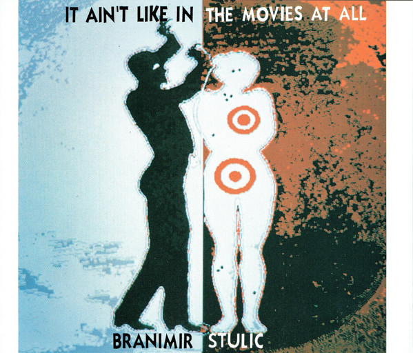Branimir Stulic* - It Ain't Like In The Movies At All (2xCD, Album)