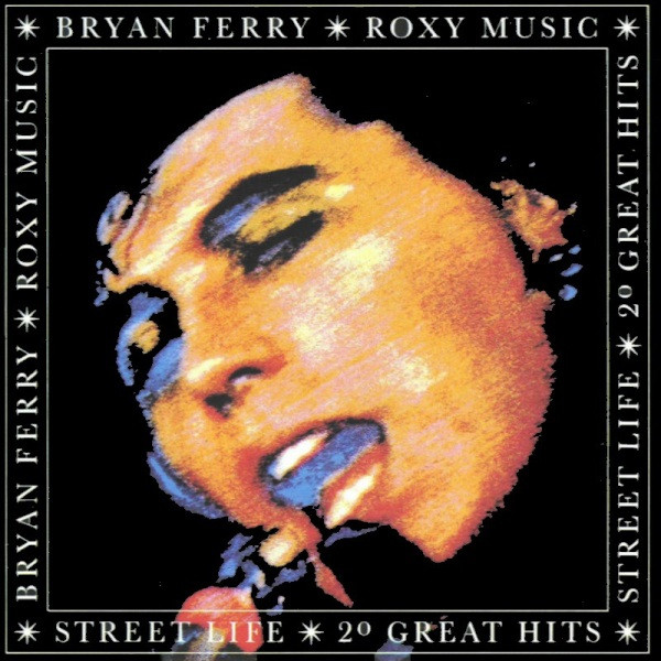 Roxy Music / Bryan Ferry - Street Life - 20 Great Hits (2xLP, Comp, RM)
