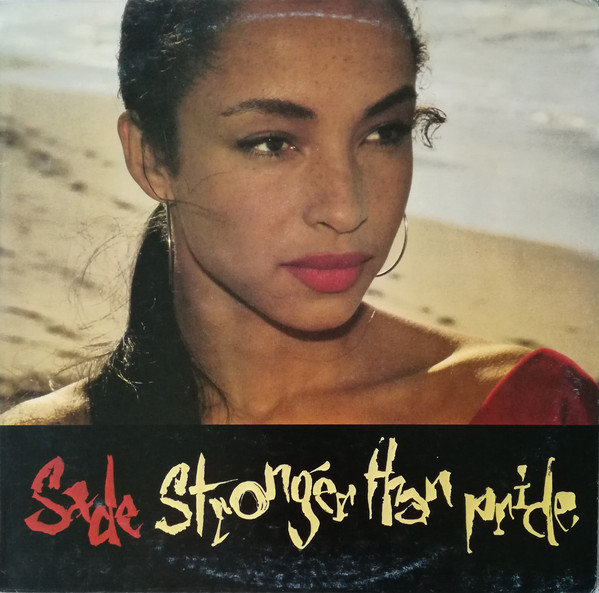 Sade - Stronger Than Pride (LP, Album)