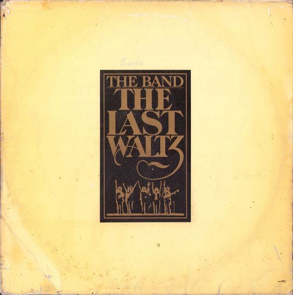 The Band - The Last Waltz (3xLP, Album)