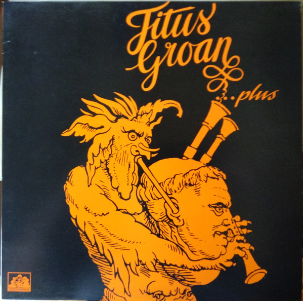 Titus Groan - Titus Groan...Plus (LP, Album, RE)