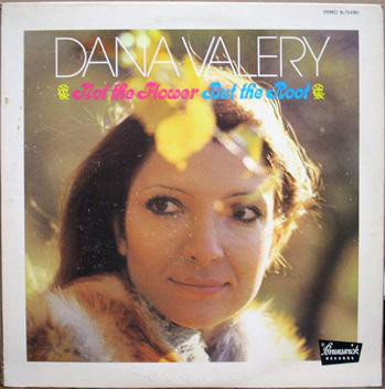 Dana Valery - Not The Flower But The Root (LP, Album)